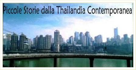 Piccole storie della Thailandia contemporanea