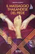 Il massaggio thailandese del piede C.Radivo, XENIA ed.